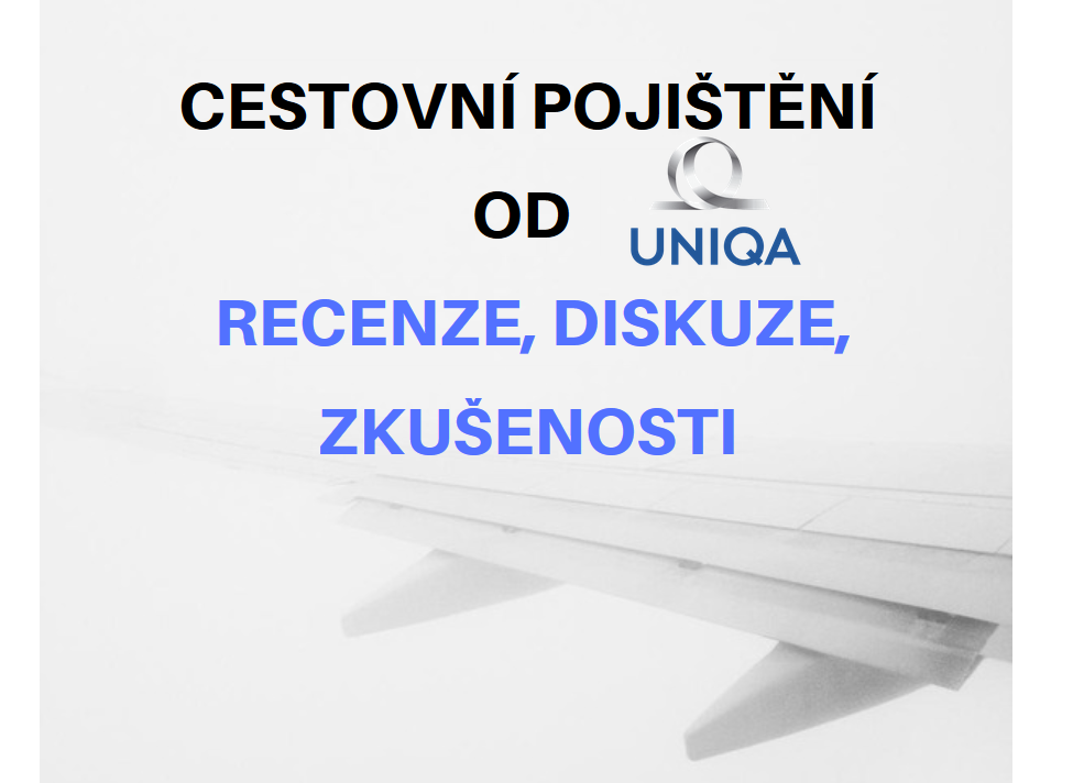 Cestovní pojištění u Uniqua – recenze, diskuze, zkušenosti