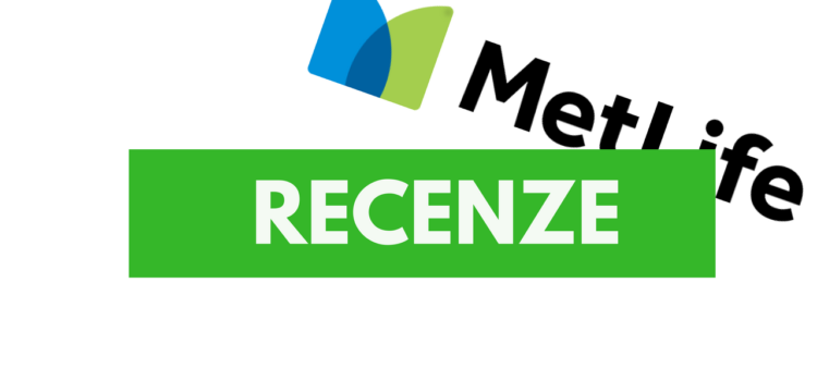 Recenze: životní pojištění u MetLife